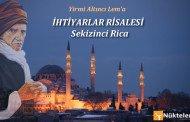 İHTİYARLAR RİSALESİ - 8.RİCA