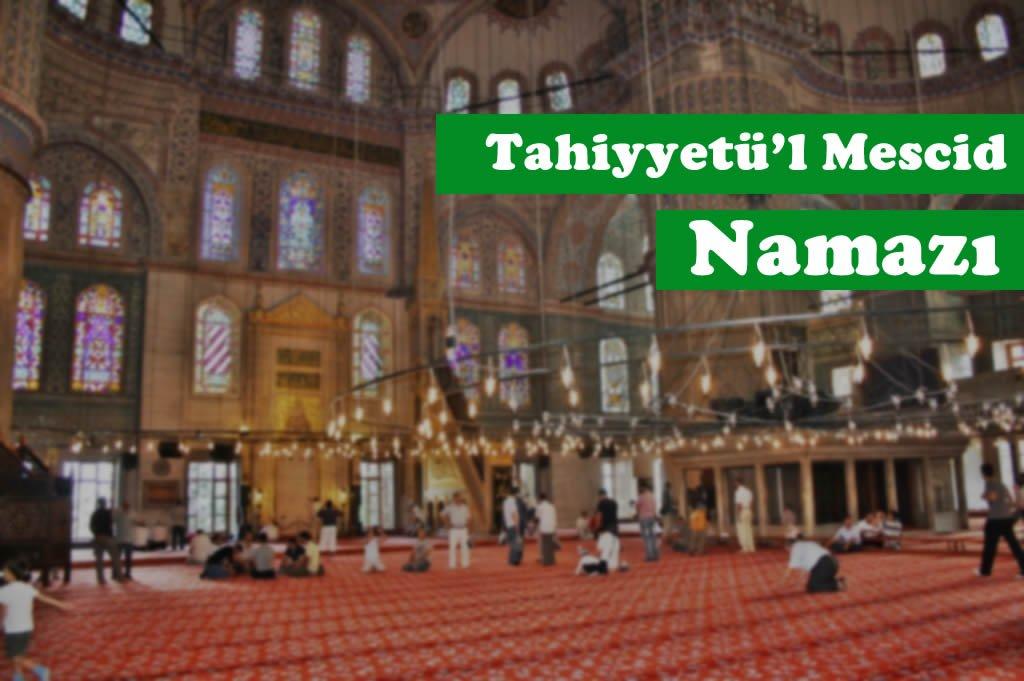Photo of Tahiyyetü'l Mescid Namazı
