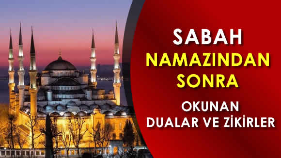 Photo of Sabah Namazından Sonra Okunacak Dualar