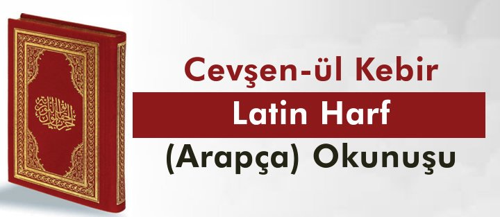 cevşen_arapça_latin_harf_oku
