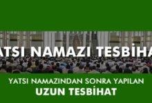 Photo of Yatsı Namazı Tesbihatı