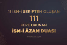 Photo of 11 İsm-i Şeriften Oluşan İsm-i Azam Duası