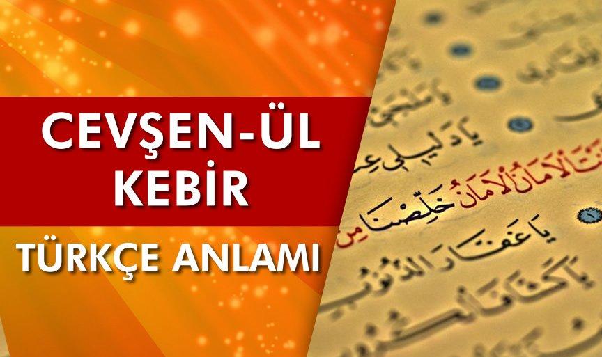 Cevşen'ül Kebir Türkçe Anlamı - Türkçe Meali - Cevşen Tamamı Türkçe Anlamı
