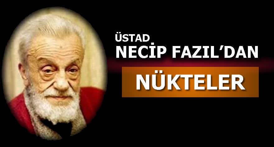Photo of Necip Fazıl Kısakürek Nükteli Sözler, Hazır cevaplar