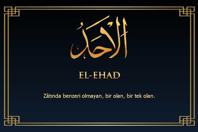 El-Ehad Esmasının Zikri, Faziletleri ve Faydaları