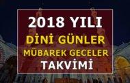 2018 Yılı Dini Günler - 2018 Hicri Aylar - Mübarek Geceler Takvimi
