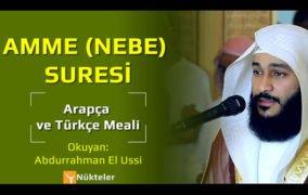 Amme (Nebe) Suresi | Arapça ve Türkçe Okunuşu, Anlamı