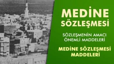 Photo of Medine Sözleşmesi, Önemi ve Maddeleri
