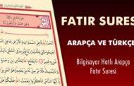 Fatır Suresi Arapça ve Meali - Bilgisayar Hatlı Arapça Kur'an-ı Kerim Fatır Suresi