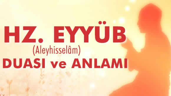 Hz. Eyyüb'un (Aleyhisselâm) Duası ve Anlamı