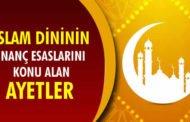 İslam Dininin İnanç Esaslarını Konu Alan Ayetler