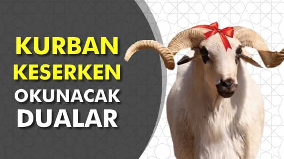 Photo of Kurban Keserken Okunacak Dualar Nelerdir?