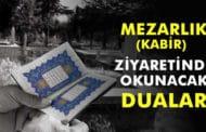 Mezarlık Ziyaretinde Okunacak Dualar
