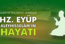 Photo of Hazreti Eyüp Peygamber Hayatı ve Mucizeleri