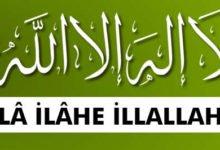 """Photo of """"Lâ İlâhe İllallah"""" Kelime-i Tevhid Anlamı nedir?"""