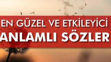 Photo of Güzel ve Anlamlı, Etkileyici Özlü Sözler