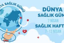 Photo of 7 Nisan Dünya Sağlık Günü ve Sağlık Haftası Etkinlikleri
