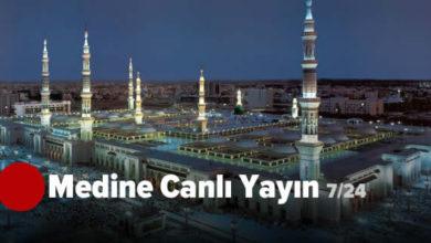 Photo of Medine Canlı Yayın (Mescid-i Nebevi)