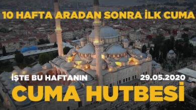 Photo of Cuma Hutbesi 29 Mayıs 2020 'Hamdolsun Rabbimize'