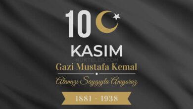 Photo of 10 Kasım Atatürk'ü anma günü ve Atatürk haftası