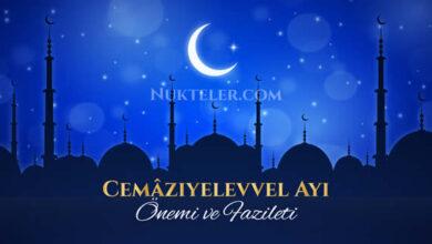 Photo of Cemâziyelevvel ayı ne zaman? Fazileti ve Önemi Nedir?